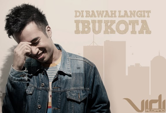 Download Mp3 lagu + lirik : Vidi Aldiano - Di bawah langit ibukota
